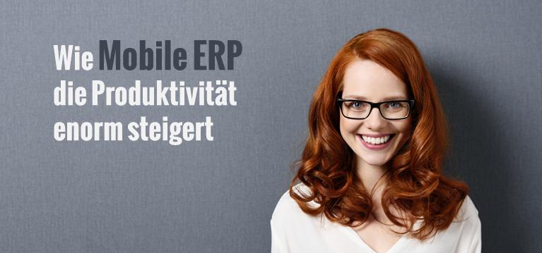 Mobile ERP sorgen für standortunabhängiges Arbeiten